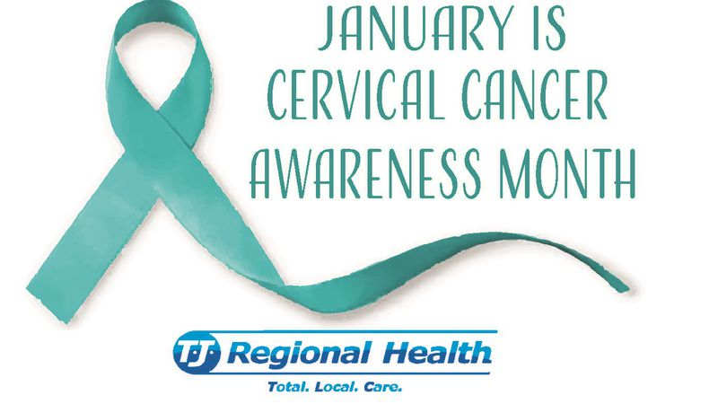 TJ Regional Health reminds everyone that January is Cervical awareness  month