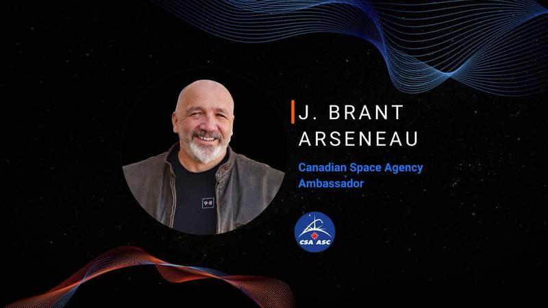J. Brant Arseneau named Ambassador for the Canadian Space Agency