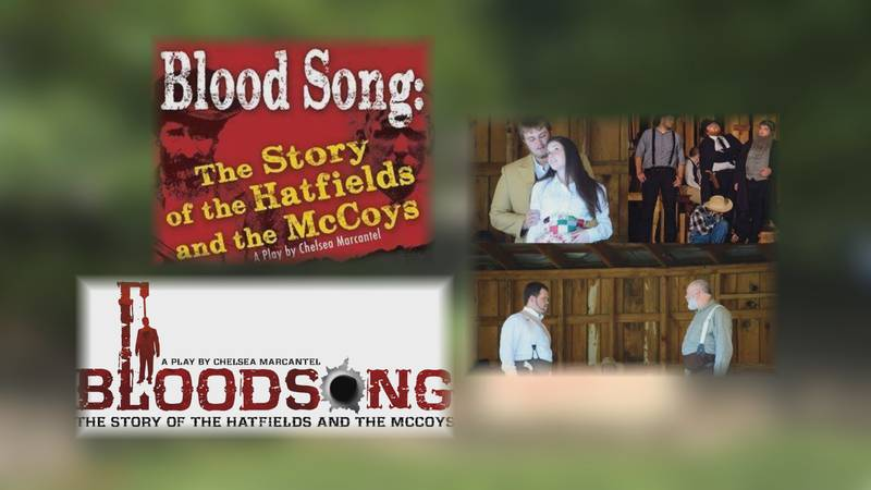 'Bloodsong: The Story of the Hatfields and the McCoys' has been a production of some form for...
